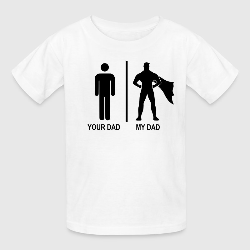 your dad, my dad black Kids' Shirts - Kids' T-Shirt