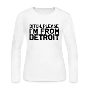 Bitch_Please - Women's Long Sleeve Jersey T-Shirt