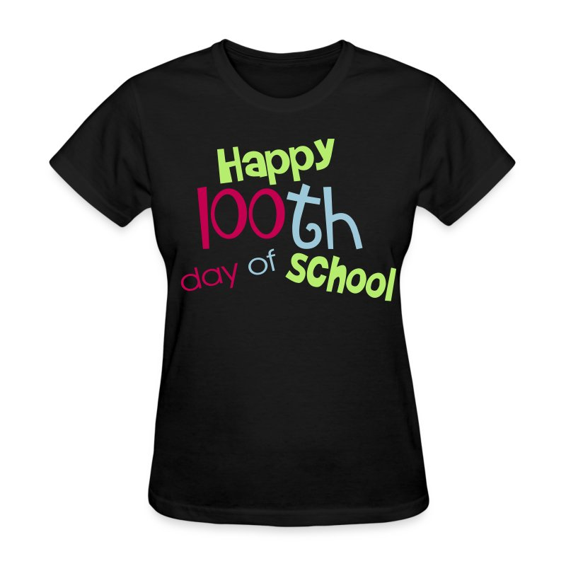 Happy 100th day - Women's T-Shirt