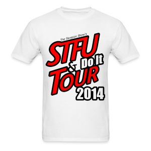 STFU AND DO IT - Men's T-Shirt