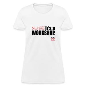 It's not a garage. - Women's T-Shirt