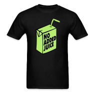T-Shirts ~ Men's T-Shirt ~ NO ADDED JUICE (Green Design) - Tee