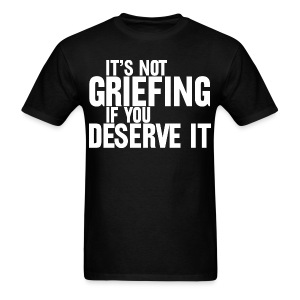 Griefing (Men's) - Men's T-Shirt
