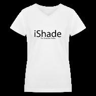 T-Shirts ~ Women's V-Neck T-Shirt ~ I Shade