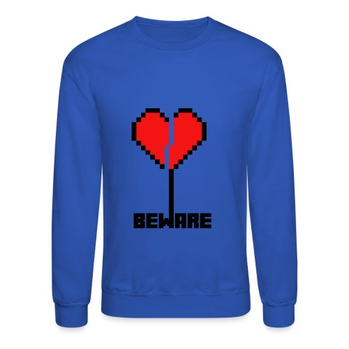 Beware of - Crewneck Sweatshirt