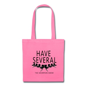 Have Several  - Tote Bag