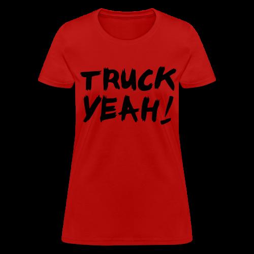 Truck Yeah Tee - Women's T-Shirt