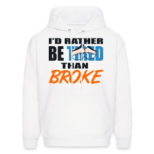 Jordan 10 bobcats hoody-Id rather be tired than broke-Jordan X sweatshirt - Men's Hoodie