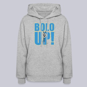 Bolo Up! - Women's Hoodie
