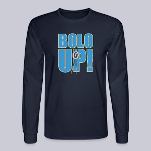 Bolo Up! - Men's Long Sleeve T-Shirt
