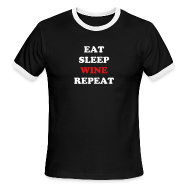 T-Shirts ~ Men's Ringer T-Shirt by American Apparel ~ Eat.Sleep.Wine.Repeat 2014