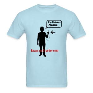 Customizable Listener T-Shirt - Men's T-Shirt