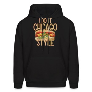 I Do It Chicago Style - Men's Hoodie
