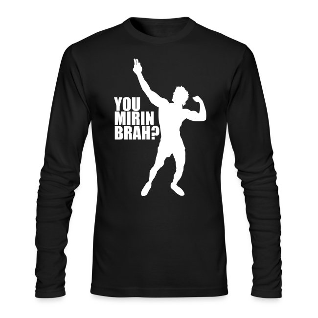 Long Sleeve T-Shirt Zyzz You Mirin Brah?