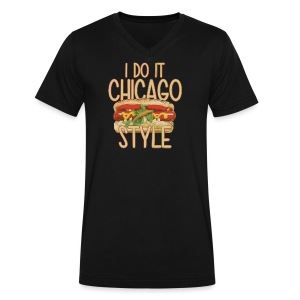 I Do It Chicago Style - Men's V-Neck T-Shirt by Canvas