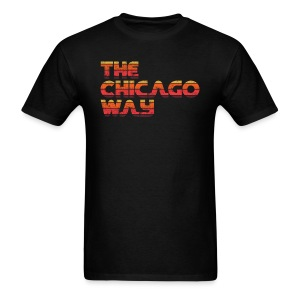 The Chicago Way - Men's T-Shirt