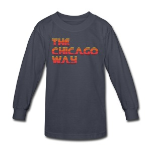 The Chicago Way - Kids' Long Sleeve T-Shirt