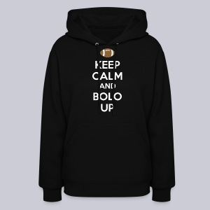 Keep Calm and Bolo Up - Women's Hoodie