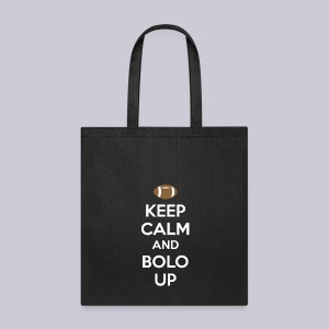 Keep Calm and Bolo Up - Tote Bag