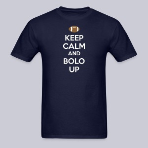 Keep Calm And Bolo Up - Men's T-Shirt