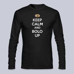 Keep Calm And Bolo Up - Men's Long Sleeve T-Shirt by Next Level