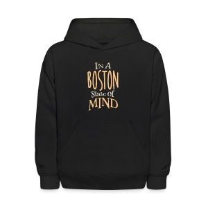 In A Boston State of Mind - Kids' Hoodie