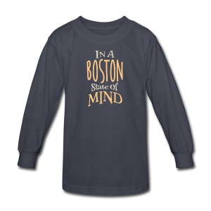 In A Boston State of Mind - Kids' Long Sleeve T-Shirt
