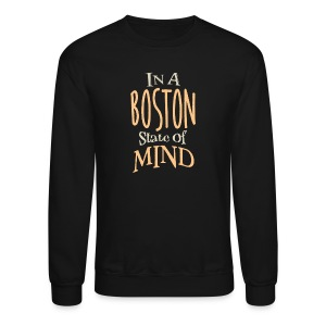 In A Boston State of Mind - Crewneck Sweatshirt