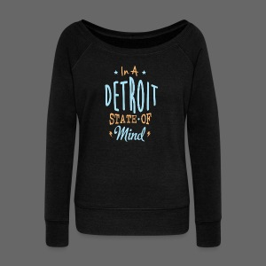 A Detroit State Of Mind - Women's Wideneck Sweatshirt
