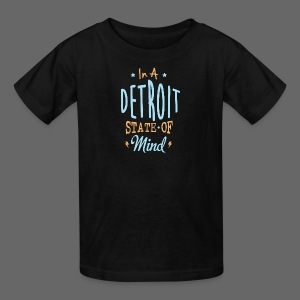 A Detroit State Of Mind - Kids' T-Shirt