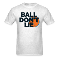 T-Shirts ~ Men's T-Shirt ~ Ball Don't Lie Shirt Wallace Garnett