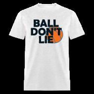 T-Shirts ~ Men's T-Shirt ~ Ball Don't Lie Shirt Wallace Garnett