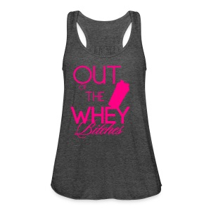 Women's Flowy Tank Top by Bella - Out of the whey bitches, Shaker cup version, Fit Affinity Fitness,