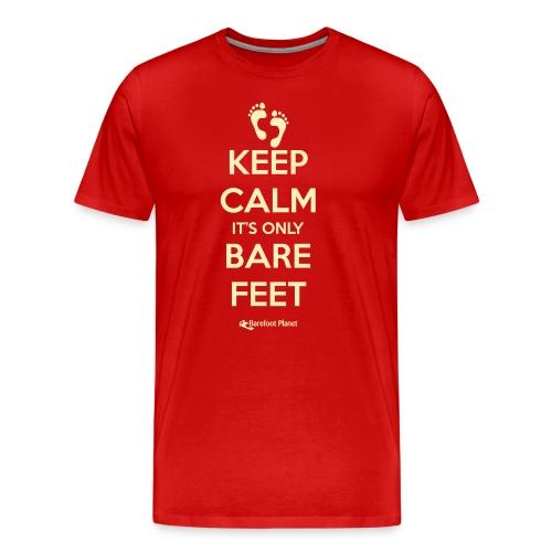 Keep Calm, Only Bare Feet - Men's Tee - Men's Premium T-Shirt
