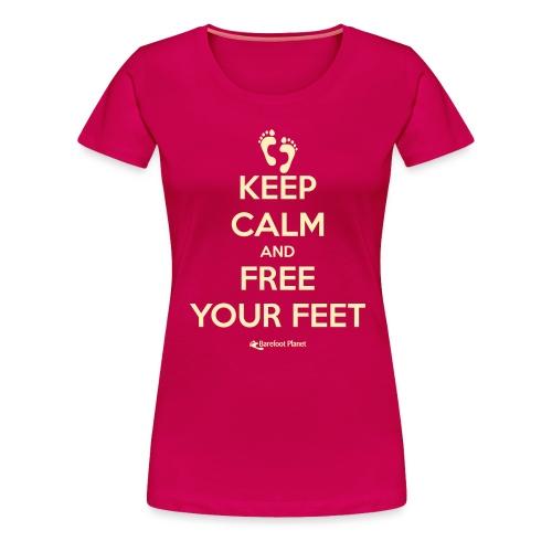 Keep Calm, Free Your Feet - Women's Tee - Women's Premium T-Shirt
