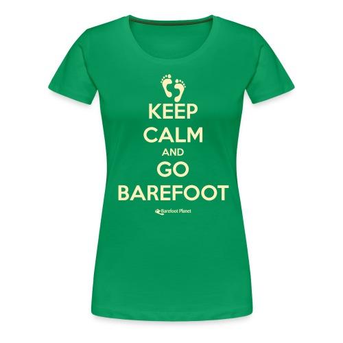 Keep Calm, Go Barefoot - Women's  Tee - Women's Premium T-Shirt