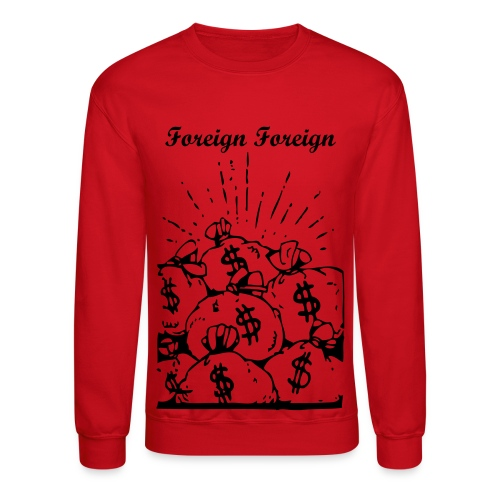 Money Bags Foreign Fashion Crewneck - Crewneck Sweatshirt