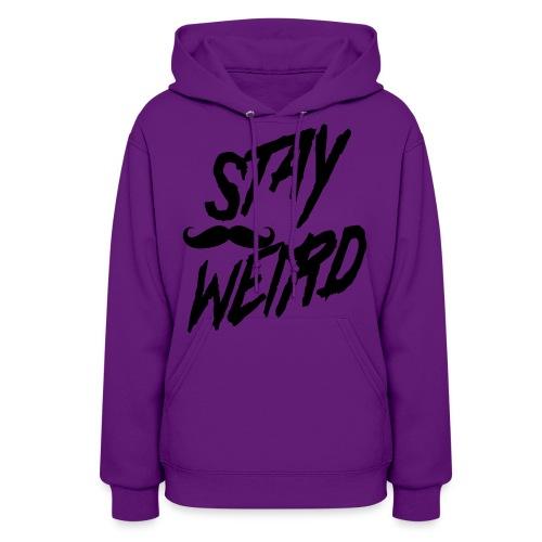 stay weird mustache - Women's Hoodie