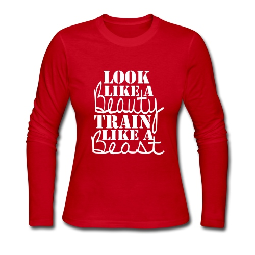 Look Like A Beauty, Train Like A Beast - Women's Long Sleeve Jersey T-Shirt