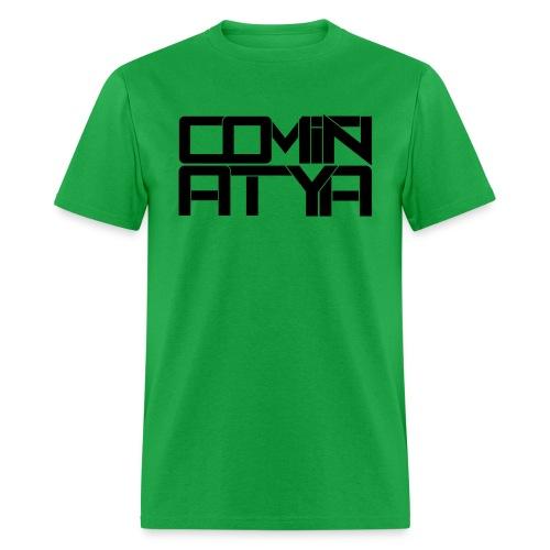 Comin' At Ya T-Shirt - Men's T-Shirt