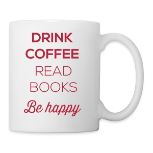 Drink Read Be Mug - Coffee/Tea Mug