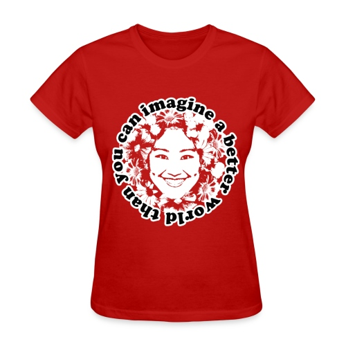 A Better World ( International Megadigital) - Women's T-Shirt