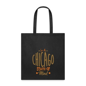 Chicago State Of Mind - Tote Bag