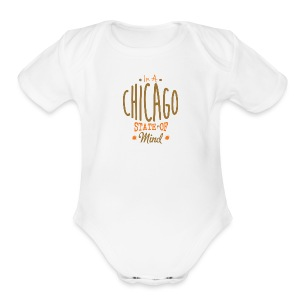 Chicago State Of Mind - Short Sleeve Baby Bodysuit