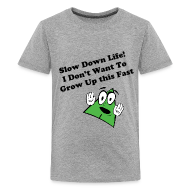 Kids' Shirts ~ Kids' Premium T-Shirt ~ (New) Slow Down Life. TM  Youth Tee