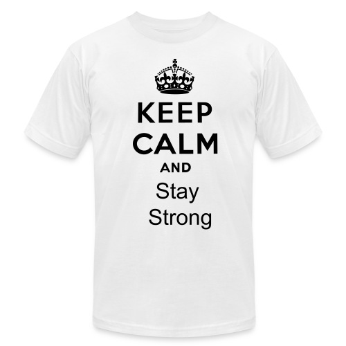 Stay Strong - Men's  Jersey T-Shirt