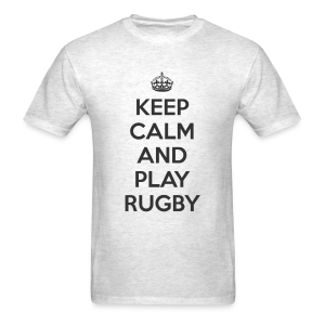 Keep Calm and Play Rugby - Men's T-Shirt
