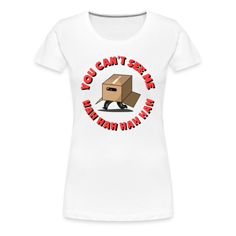Women's: You Can't See Me - Women's Premium T-Shirt