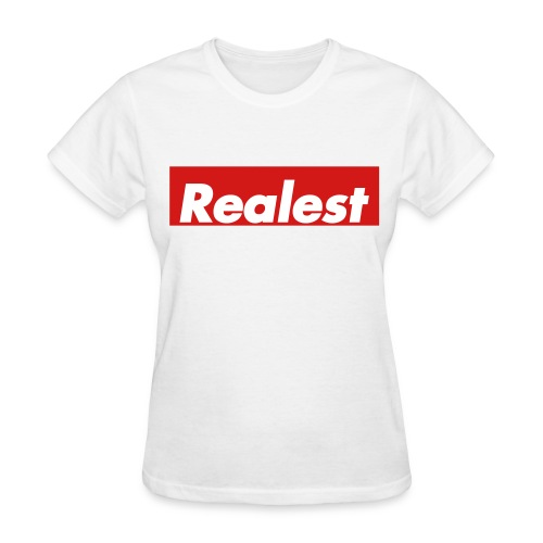 Realest - Women's T-Shirt