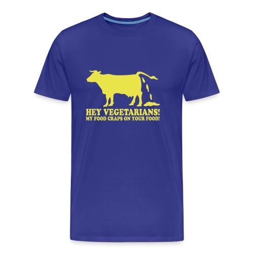Funny T-shirt My food craps on your food - Men's Premium T-Shirt